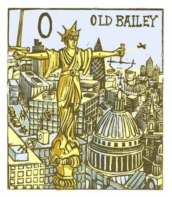 O - Old Bailey